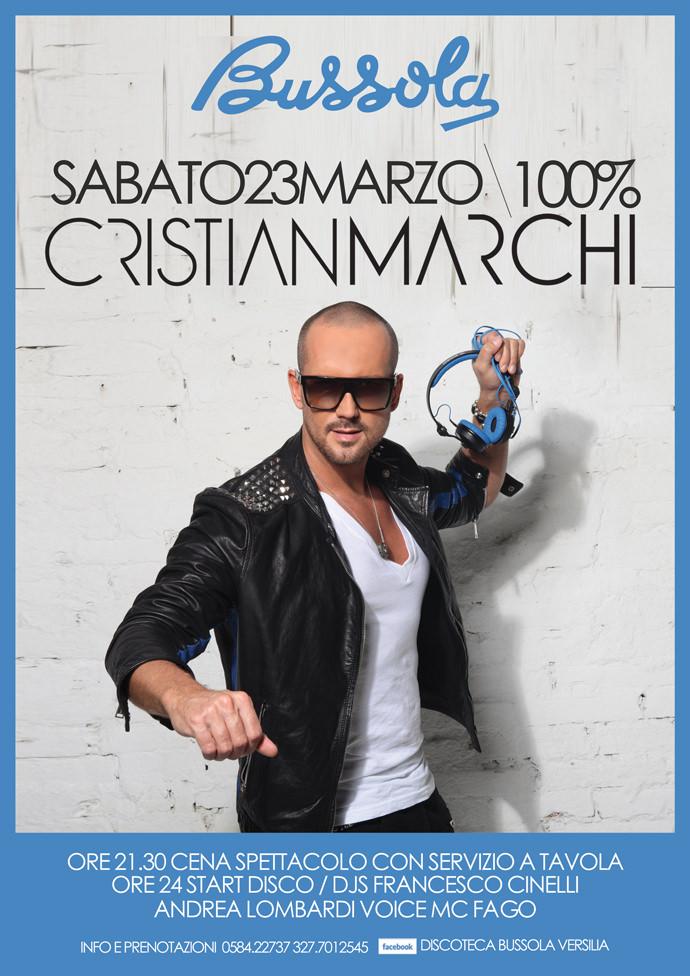 IL TOP DJ CRISTIAN MARCHI RITORNA ALLA BUSSOLA PER UNA NOTTE