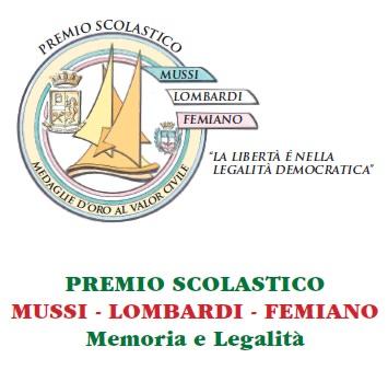 """Importante novità per l'edizione 2015 del premio scolastico """"Mussi Lombardi Femiano -Memoria e Legalità"""""""