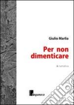 """Su Radio Massarosa Sound Giulio Marlia presentail suo libro """"Per non dimenticare"""""""