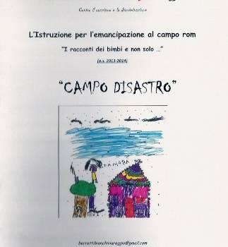 """""""L'istruzione per l'emancipazione"""". Scolarizzazione dei bimbi del campo rom nel progetto dei Berretti Bianchi"""