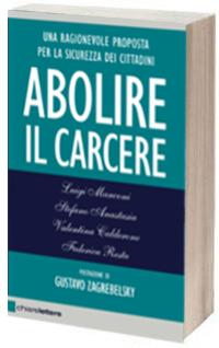 """A Villa Carmen """"Abolire il Carcere"""", incontro con il Senatore Luigi Manconi"""