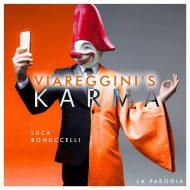 """""""Viareggini's karma"""", la parodia di Luca Bonuccelli del brano vincitore di Sanremo"""