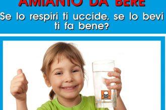 Amianto da bere, se lo respiri ti uccide se lo bevi fa bene?