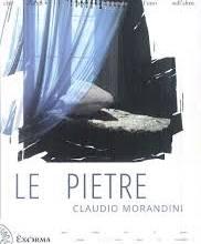 Le Pietre Claudio Morandini