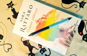 Sara Rattaro, L'amore addosso