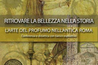 I profumi dell'Antica Roma, tra storia e laboratorio con il Gruppo Archeologico Massarosese