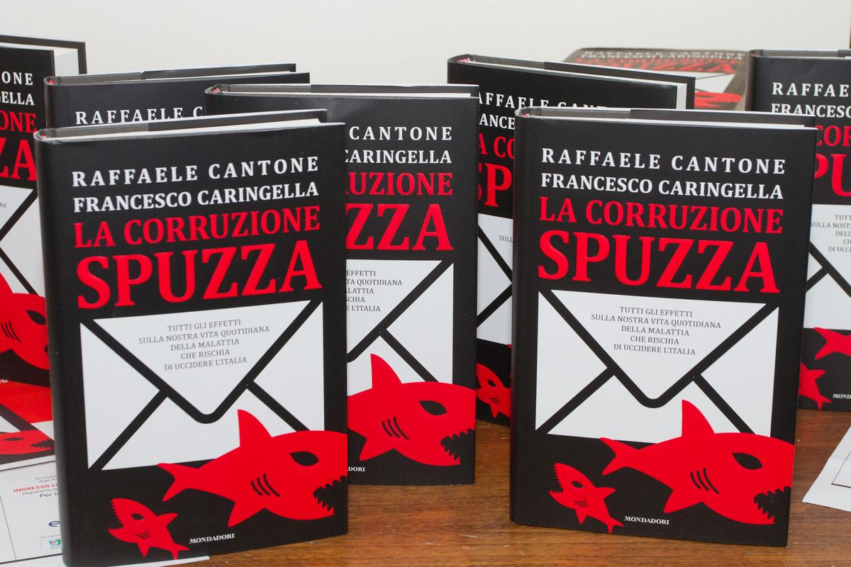 La Corruzione Spuzza. il nuovo libro di Raffaele Cantone