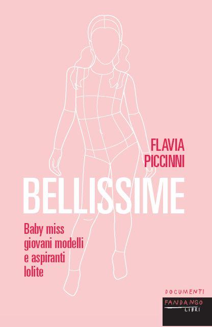"""A LuccaLibri """"Bellissime"""", il mondo delle baby miss nel libro-denuncia di Flavia Piccinni"""