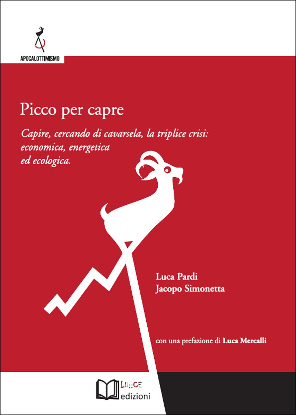 """RetEco presenta """"Picco per capre"""" di Jacopo Simonetta e Luca Pardi"""