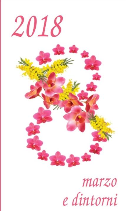 8 Marzo e dintorni, le iniziative sul territorio provinciale dedicate ai diritti delle donne
