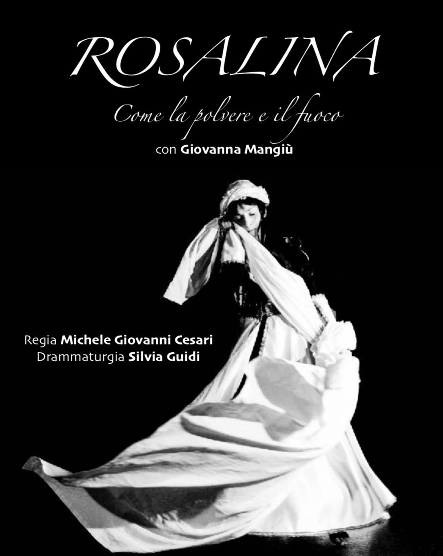 """""""Rosalina come la polvere e il fuoco"""" al teatro dell'Olivo"""