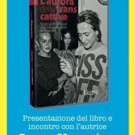 """""""L'aurora delle trans cattive"""", Porpora Marcasciano presenta il suo libro a Viareggio"""