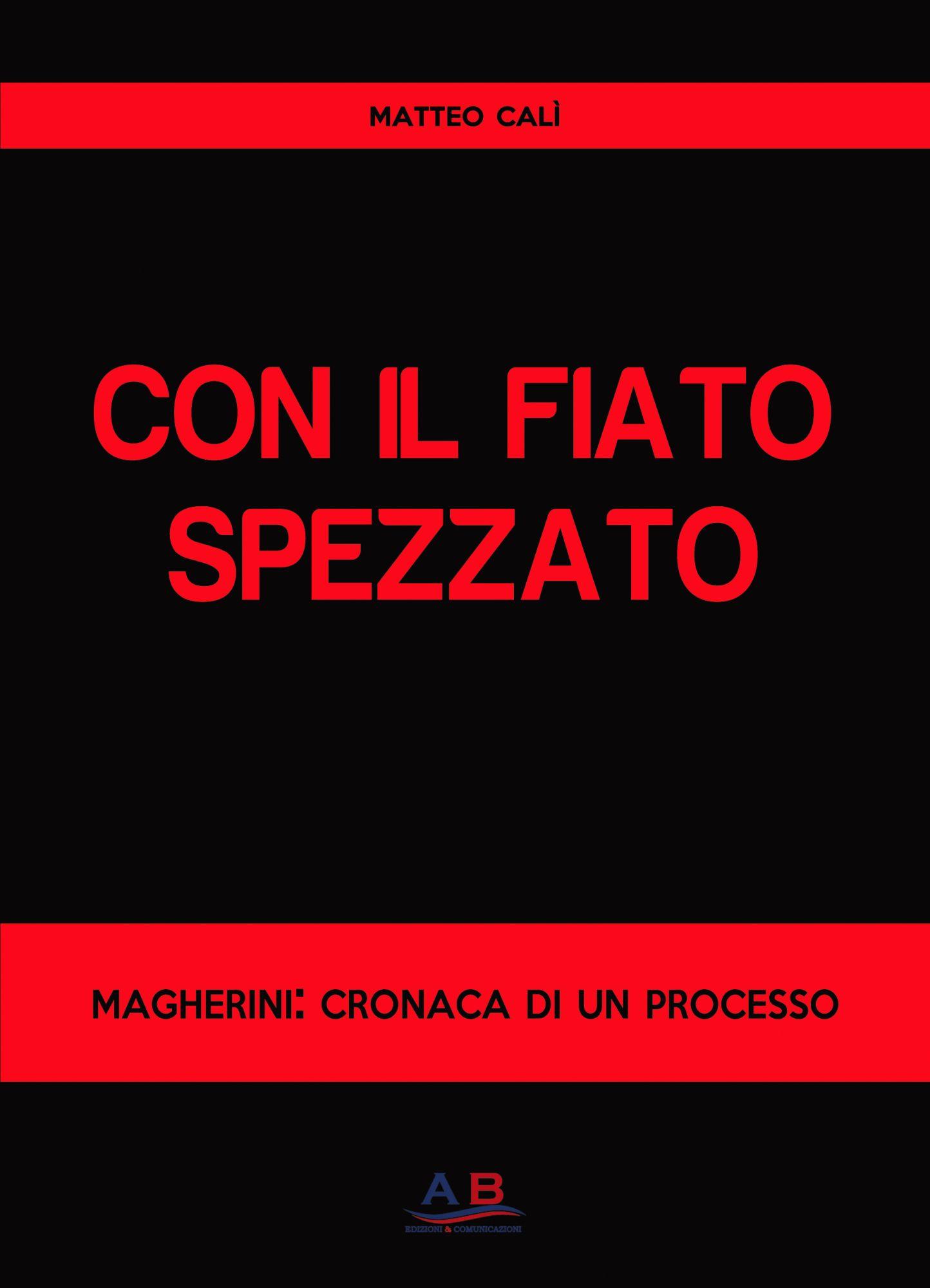 Con il fiato spezzato, esce il libro del collega Matteo Calì sul processo Magherini