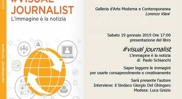 Visual journalist, alla Gamc di Viareggio il libro di Paolo Schianchi