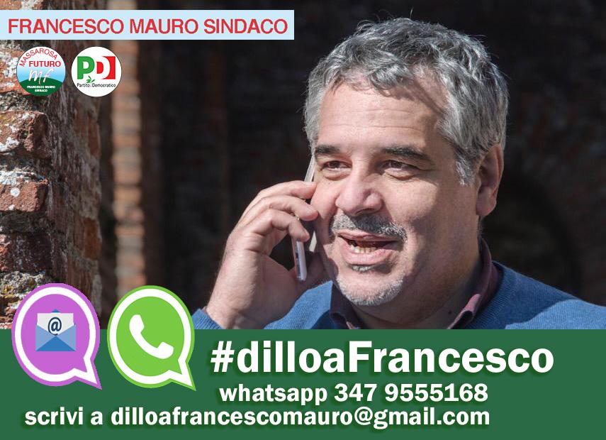Dillo a Francesco, parte la campagna di Francesco Mauro