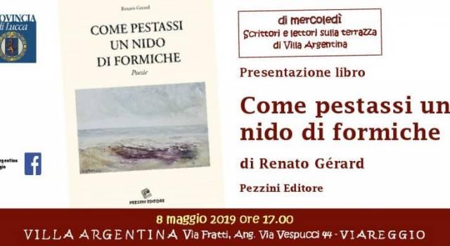 """A Villa Argentina si presenta il libro """"Come pestassi un nido di formiche"""" di Renato Gérard"""