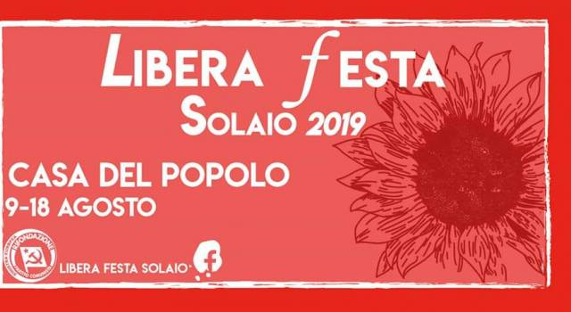 Ritorna la Libera Festa a Solaio, con un programma ricco di eventi e politica