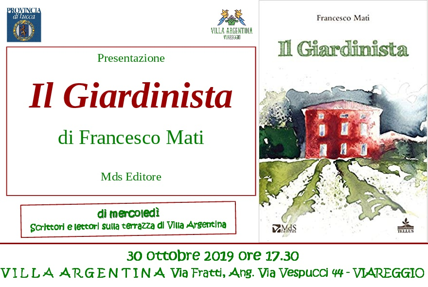 """""""Il Giardinista"""",  il libro di Francesco Mati a Villa Argentina"""