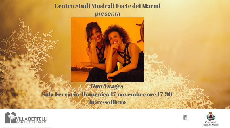 Il Centro Studi Musicali Forte dei Marmi presenta Duo Nuages in Flujendo - Versiliatoday.it