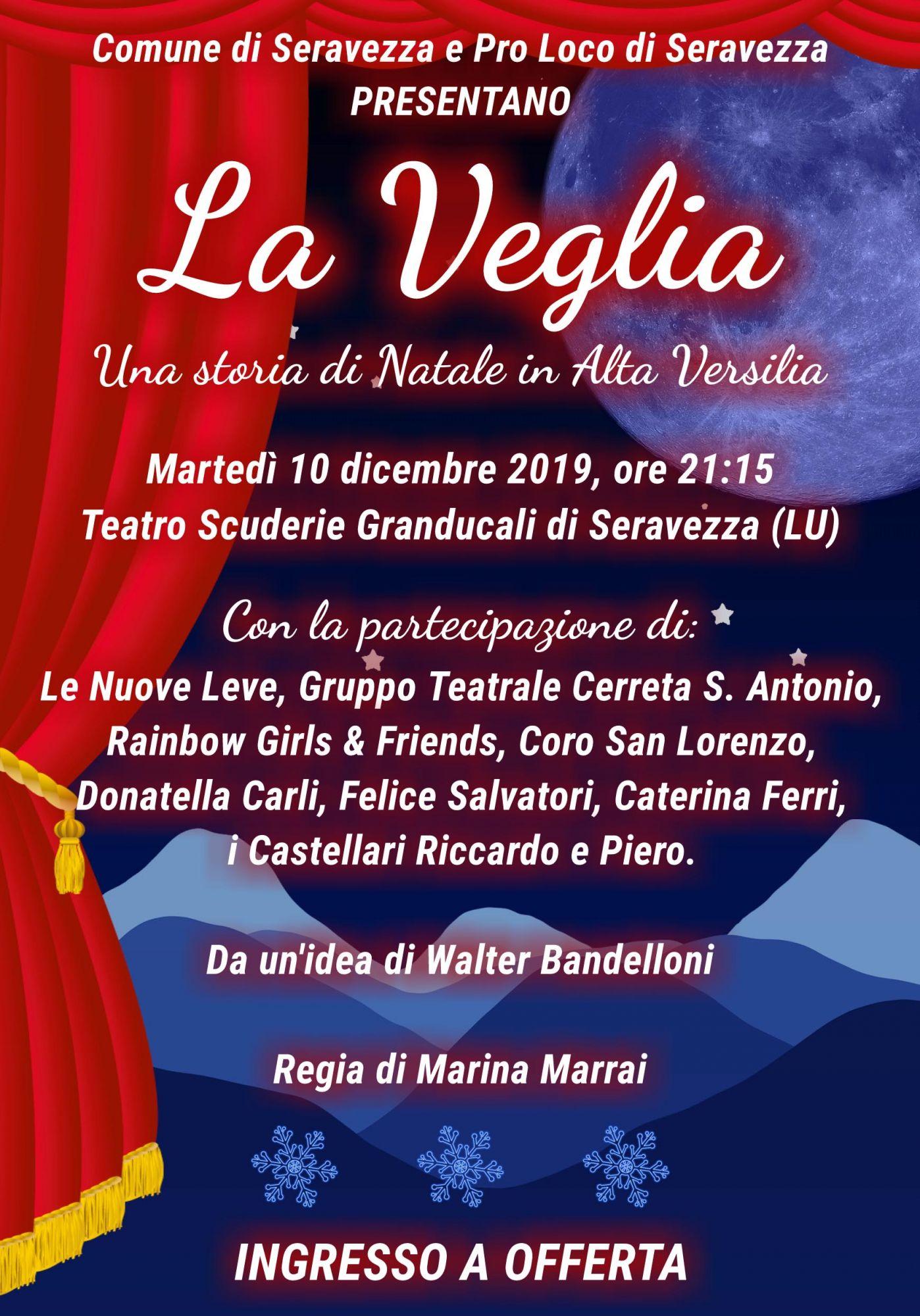 """Spettacolo """"La Veglia"""" in programma alle Scuderie Granducali di Seravezza"""