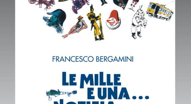 """Torna in libreria """"Le mille e una notizia di vita viareggina"""" di Francesco Bergamini"""