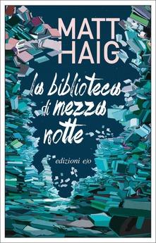 """""""La biblioteca di Mezzanotte""""[recensione libro]"""