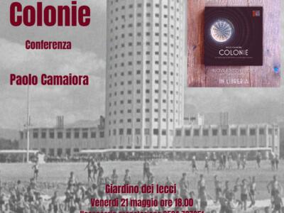 """""""Altra Villa"""" di Villa Bertelli presenta il libro """"Colonie"""" di Paolo Camaiora"""
