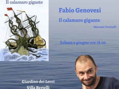 """Parliamone in Villa di Villa Bertelli: """"Il calamaro gigante"""" di Fabio Genovesi per Feltrinelli Editore"""