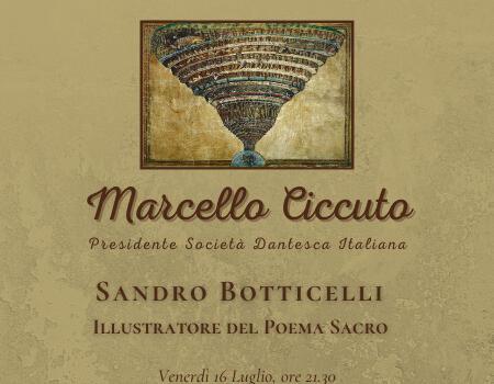 Sandro Botticelli illustratore della Divina Commedia,  illustre ospite alla rassegna Dante700 in Villa