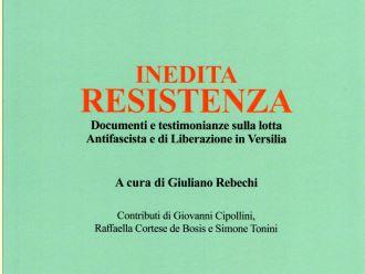 """Seravezza, presentazione del libro """"Inedita resistenza"""", la lotta partigiana mai raccontata"""