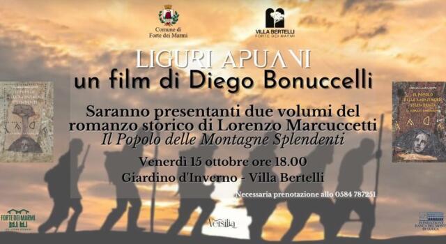 """""""Liguri Apuani"""",  Il cortometraggio del regista Diego Bonuccelli a Villa Bertelli"""