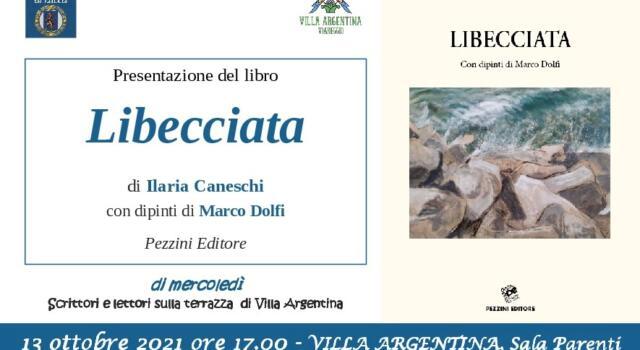 A Villa Argentina si presenta la raccolta di poesie di Ilaria Caneschi